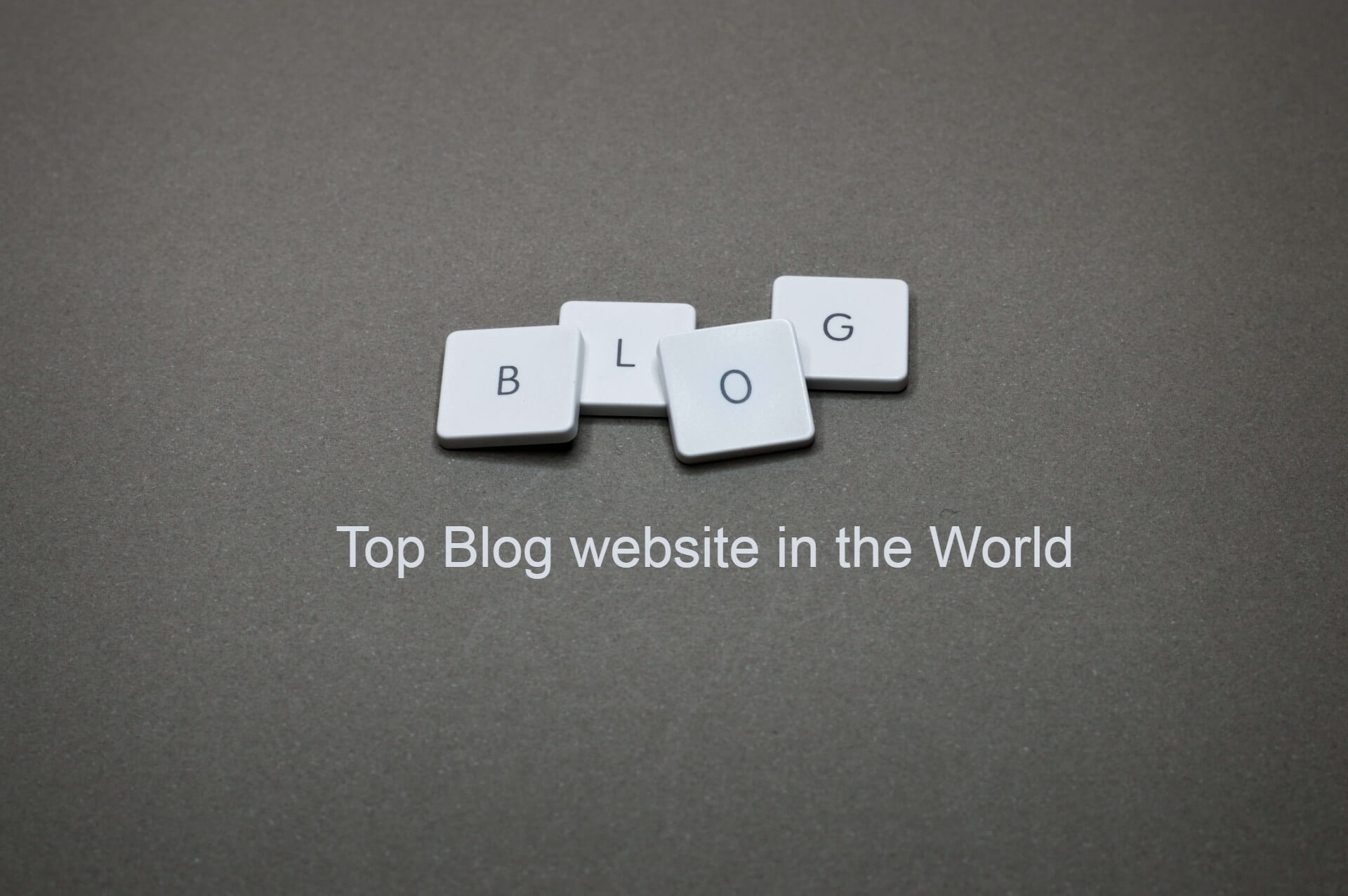 top blog in the world