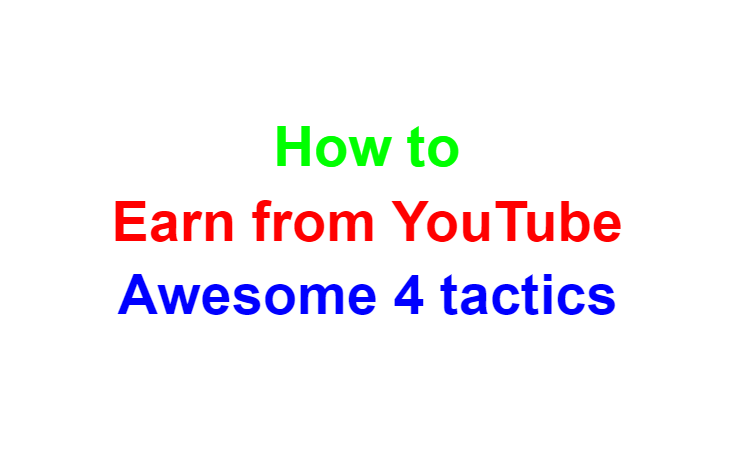 Earn from YouTube