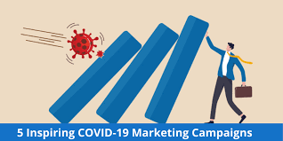 5 Inspiring COVID-19 Marketing Campaigns